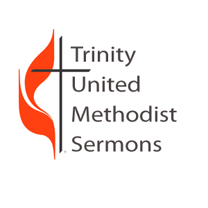 Trinity United Methodist Sermons